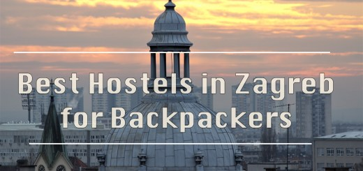 Best Hostels in Zagreb for Backpackers