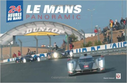 Le Mans Panoramic by Gavin Ireland (Veloce Publishing)