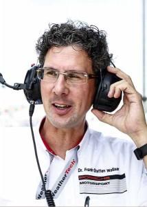 Dr. Frank-Steffen Walliser (Head of Porsche Motorsport)