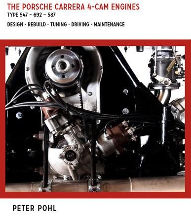 Porsche Carrera 4-cam Engines Peter Pohl