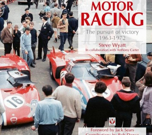 Motor Racing - Pursuit of Victory : 1963 - 1972 by Steve Wyatt ( Veloce Publishing)