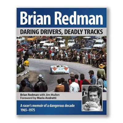 Brian Redman - Daring drivers, deadly tracks
