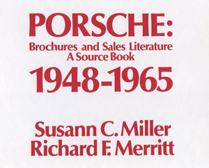 Porsche Brochures and Sales Literature Book 1948 - 1965 Merrit & Miller