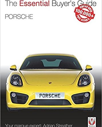The essential buyer's Guide - Porsche 981 Boxster & Cayman Model years 2012 - 2016