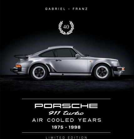 Porsche 911 Turbo Gabriel Franz Aircooled Years Berlin Motor Books