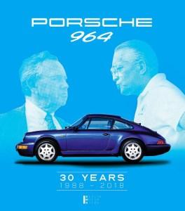 Porsche 964 -30 years 1988 – 2018