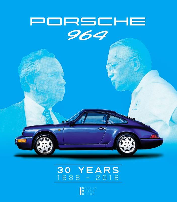 Porsche 964 -30 years 1988 – 2018 Book Cover