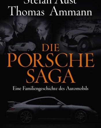 Die Porsche Sage - Stefan Aust , Thomas Ammann