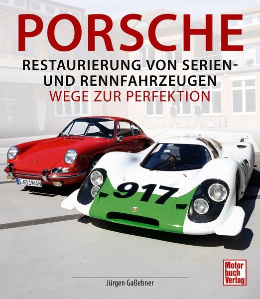 Porsche : Restaurierung von Serien- und Rennfahrzeugen Book Cover