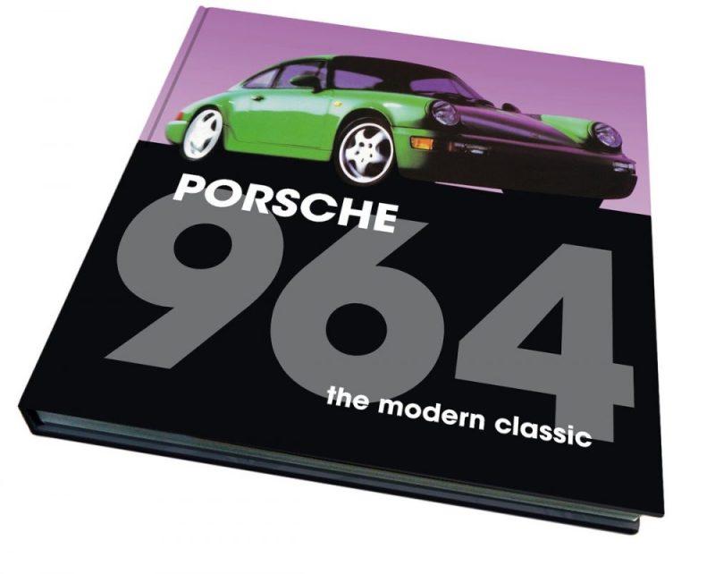 Porsche 964 : the modern classic Book Cover