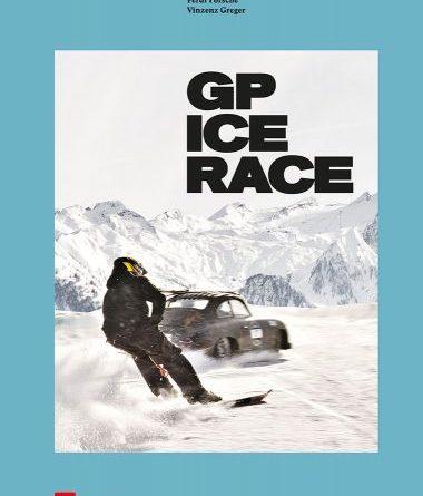 """""""GP Ice Race"""" by Ferdi Porsche / Vinzenz Greger"""