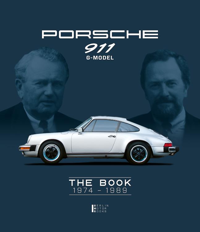Porsche 911 G-model : the book 1974 - 1989 Book Cover