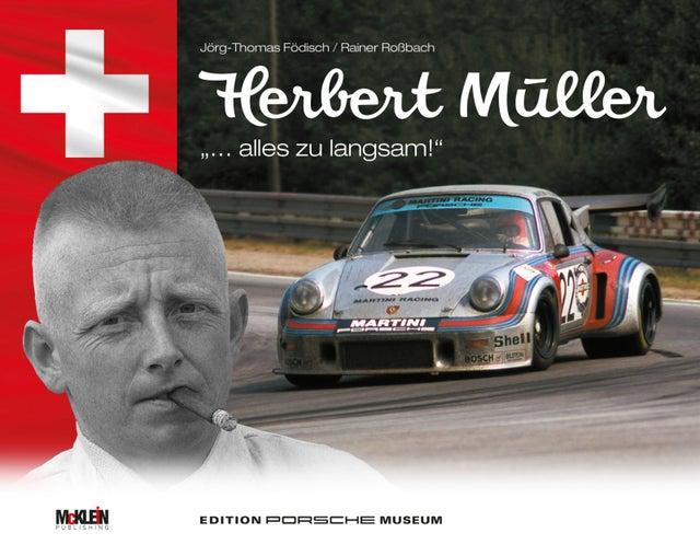 Herbert Müller - alles zu langsam Book Cover