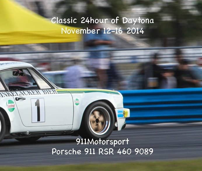 911Motorsport and the Porsche 911 RSR 460 9089 at the Classic 24h of Daytona 2014 Book Cover