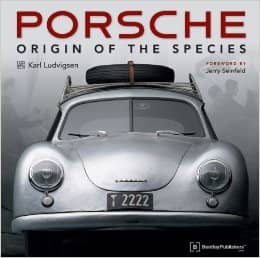 """Porsche - Origin of the Species"" by Karl Ludvigsen"