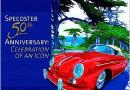 Porsche Speedster 50th Anniversary Celebration of an Icon Steve Heinrichs