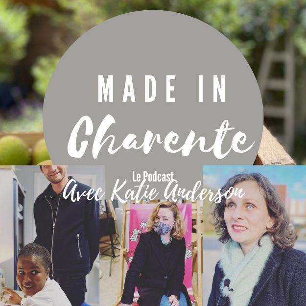 Made in Charente Podcast French Lifestyle and Language Podcast