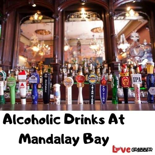 Alcoholic Drinks At Mandalay Bay