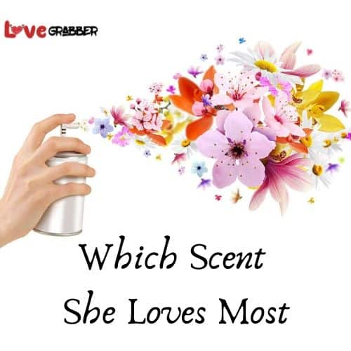 scent she loves most
