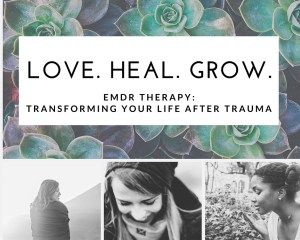 """A graphic for Love Heal Grow with 3 pictures of individuals & the text """" love heal grow. EMDR therapy: transforming your life after trauma."""" We offer sexual trauma therapy in Sacramento, CA. Contact a therapist for sexual trauma in Sacramento, CA for support!"""