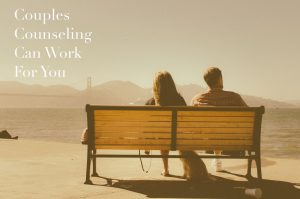 """A couple sit on a bench overlooking the Golden Gate Bridge in the distance & the text """"couples counseling can work for you."""" Contact an online therapist in California for more info about online couples therapy and marriage counseling in Sacramento, CA."""