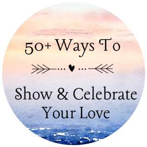 """A pastel graphic with the text """"50+ Ways To Show & Celebrate Your Love."""" Contact us to learn about online couples sex therapy, online couples therapy and marriage counseling, and other services across California."""