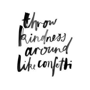 """The words """"throw kindness around like confetti"""" appear to be written with a marker. An online therapist in California can help you with online LGBT therapy, online anxiety therapy, and other services."""