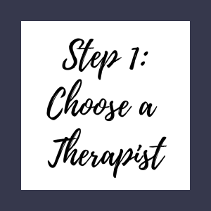 """A graphic that reads """"step 1: choose a therapist"""". An online therapist in California can help provide online anxiety therapy, online LGBT therapy, and other services."""