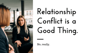 """Two women talking on a bench with the text """"Relationship Conflict is a good thing. No, really."""" We offer online couples therapy and marriage counseling in California. Contact an online therapist for support today!"""