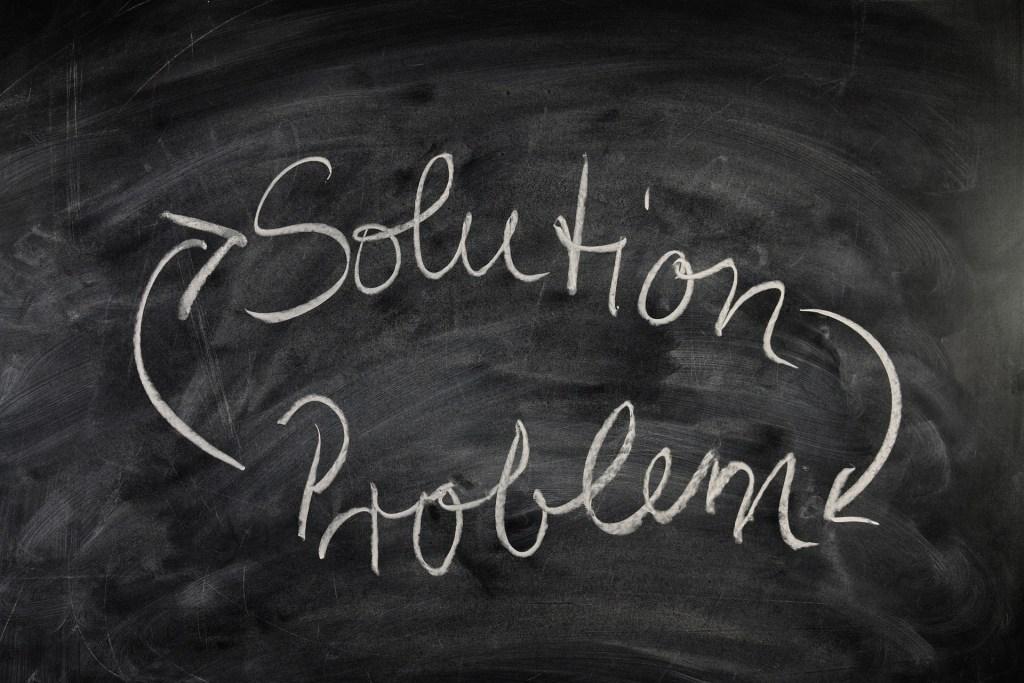 Problem? Solution!