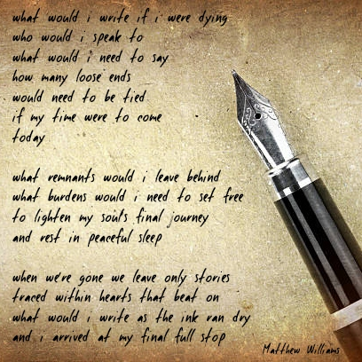 what would i write if i were dying