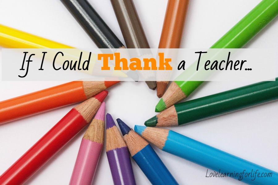 If I Could Thank a Teacher…