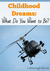 Childhood Dreams: What Do You Want to Be?