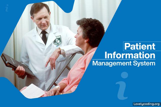 Patient Information Management System
