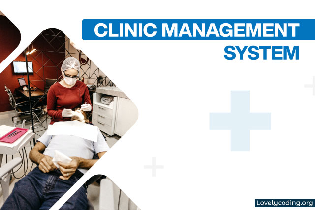 Clinic Management System