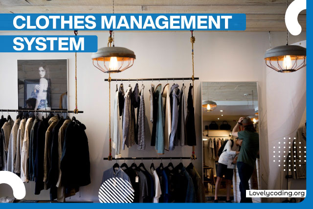 Clothes Management System