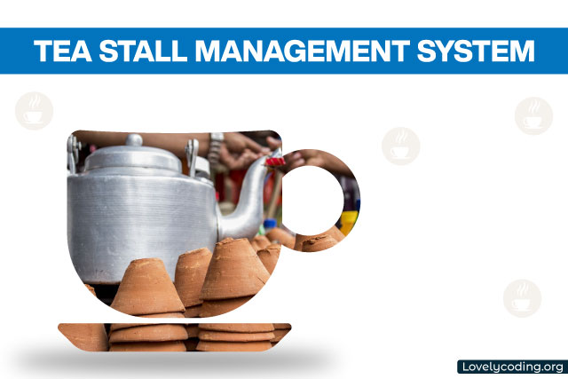 Tea Stall Management System