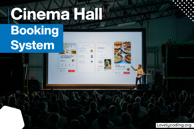 Cinema Hall Booking System