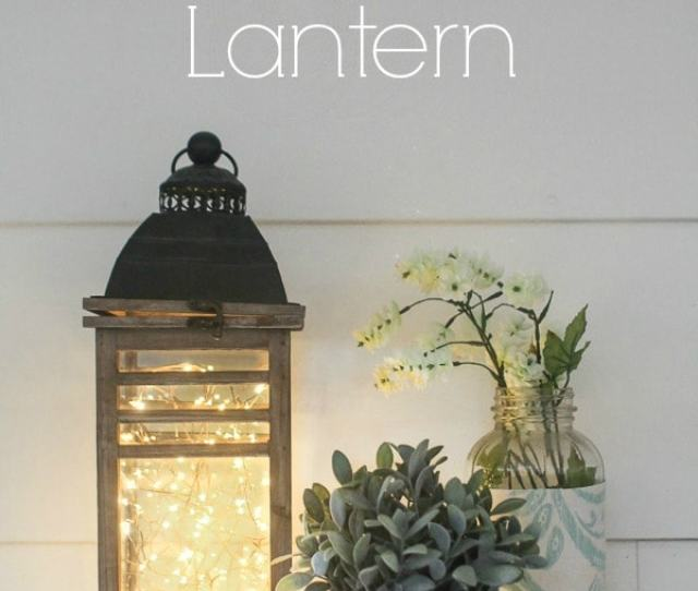 This Fairy Light Lantern Is Super Simple To Make In Only Five Minutes Using String Lights