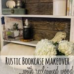 Simple bookcase gets a rustic makeover, www.lovelyweeds.com