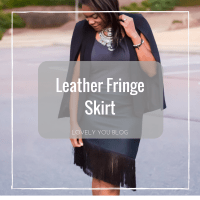 Leather Fringe Skirt + Cape - Trendy Mom LookBook