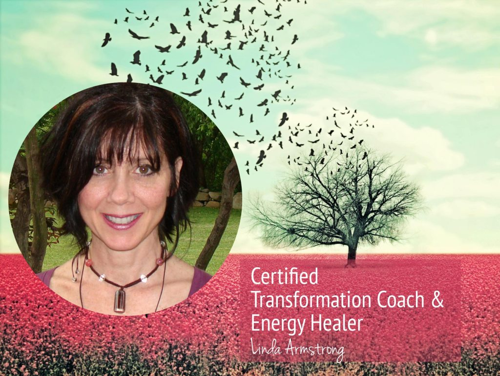 Linda Armstrong Certified Transformation Life Coach and Energy Healer