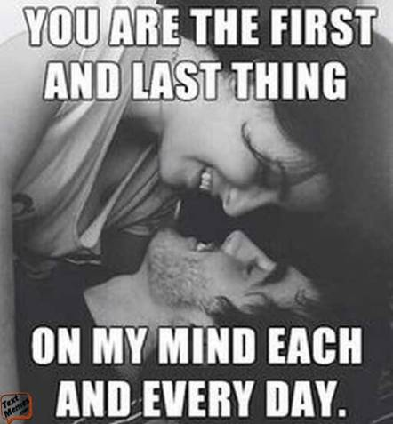 you are the first and last thing in my mind