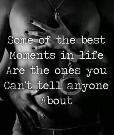 Some of the best moments in life sexy dirty quotes