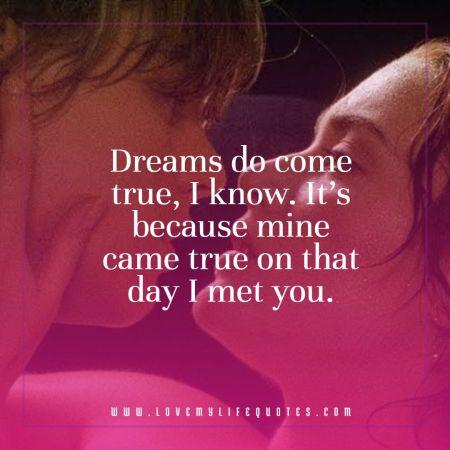 dreams do come true Affection Quotes for Him