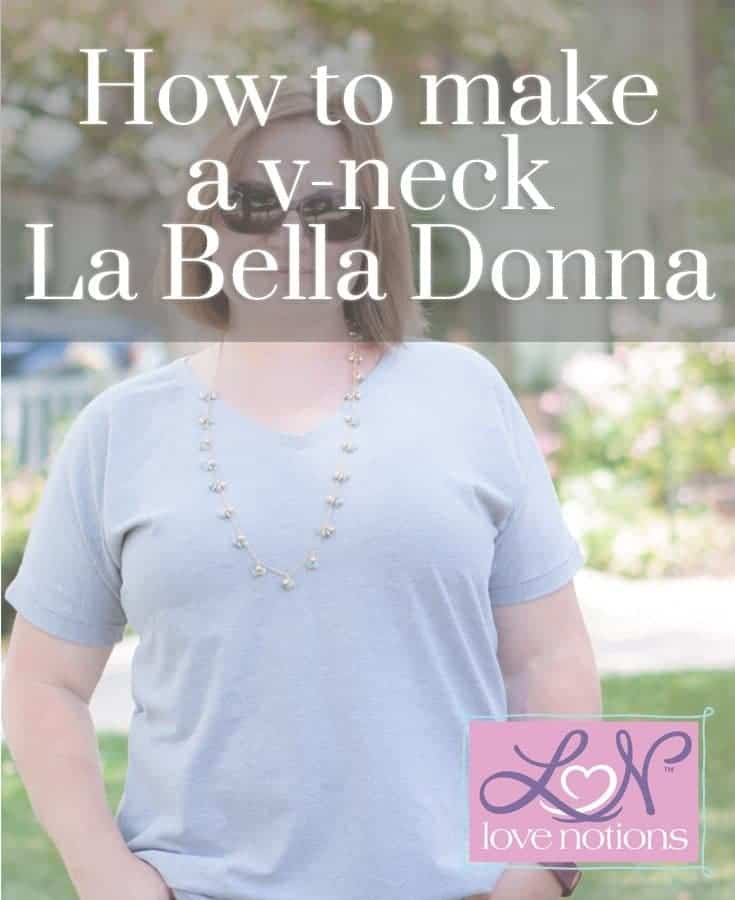 La Bella Donna V-Neck Tutorial