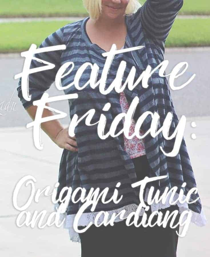 From Summer to fall – The Origami Tunic and Cardigan