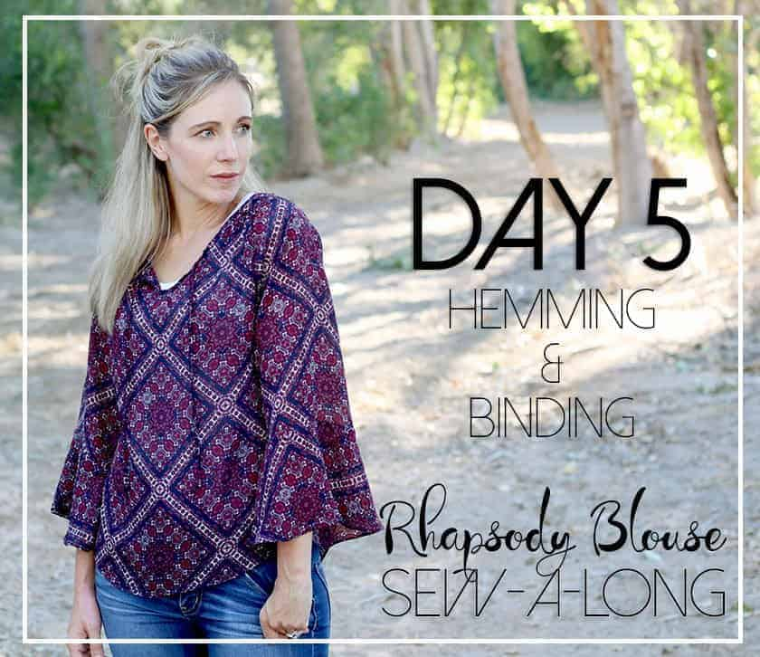 Rhapsody Sew-a-long Day 5: hemming and bias binding tips