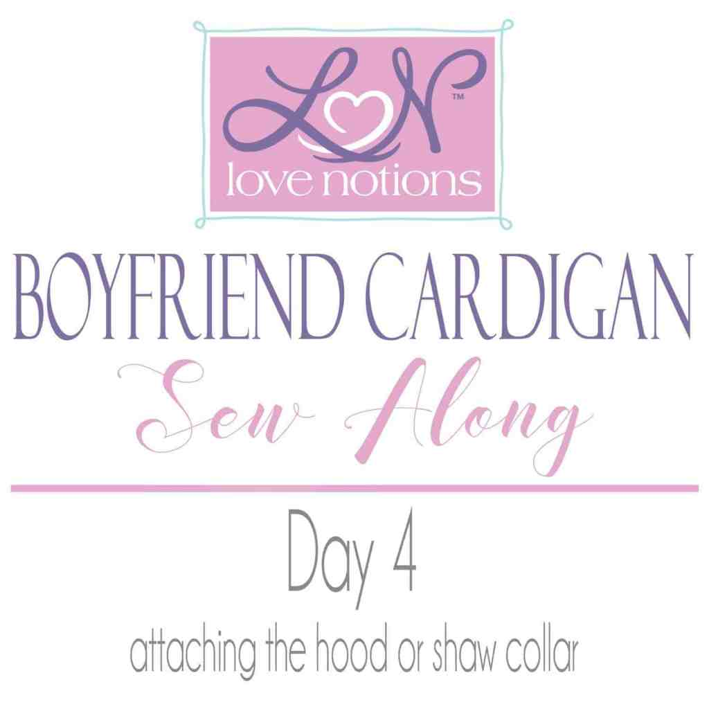 Boyfriend Cardigan Sew Along Day 4