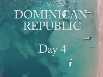 Day 4: Dominican Republic VLOG